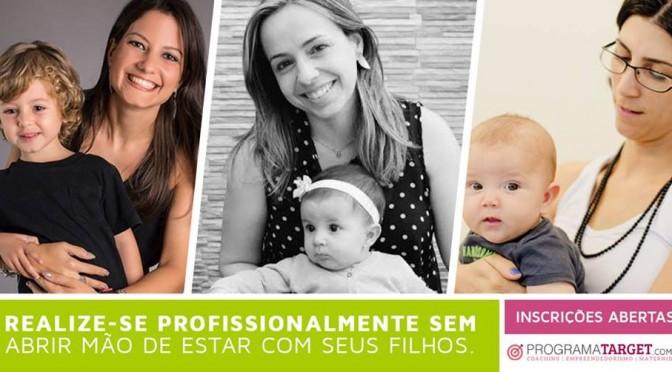 Inscrições abertas para o Programa Target de empreendedorismo materno