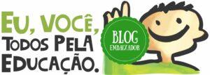 Selo Blog Embaixador Todos pela Educação